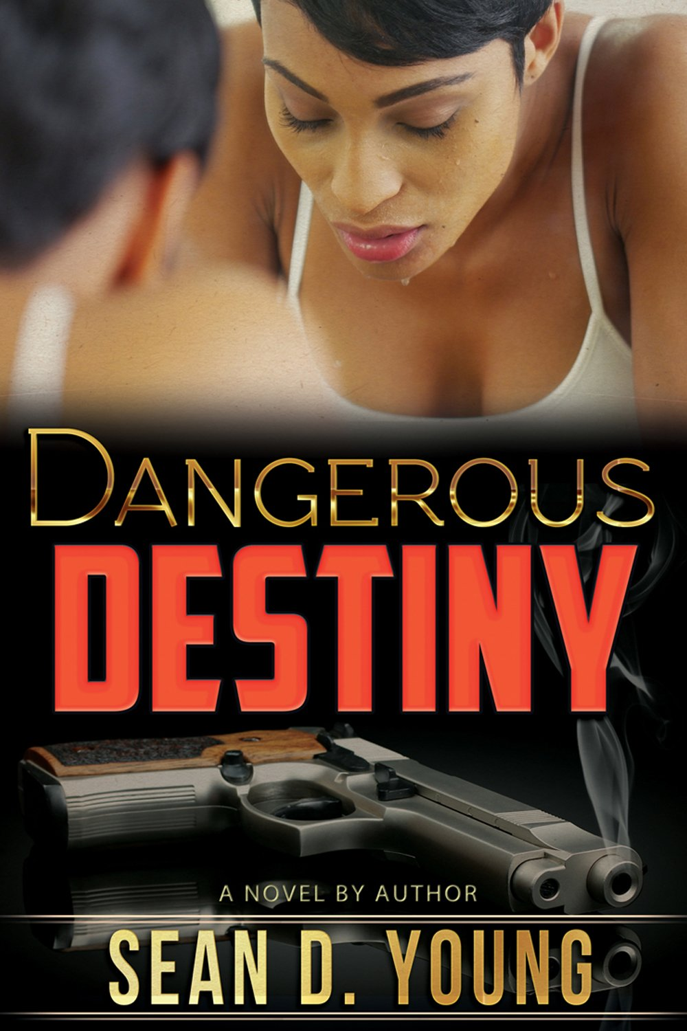Dangerous Destiny